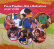 CD cover - I'm a teacher not a Babysitter